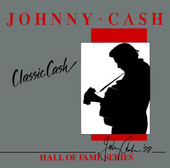 Johnny Cash | Classic Cash: Hall of Fame Series (Re-Recorded Versions)